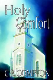 Cover of: Holy Comfort | C. r. Compton