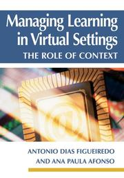 Cover of: Managing Learning in Virtual Settings |