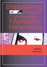 Cover of: Empowering Marginal Communities with Information Networking | Hakikur Rahman