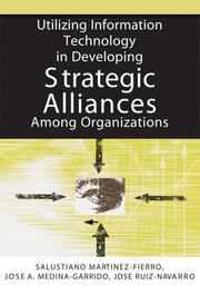 Cover of: Utilizing Information Technology in Developing Strategic Alliances Among Organizations (N/A) |