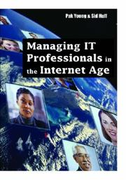 Managing IT Professionals in the Internet Age by