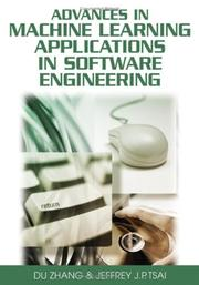 Cover of: Advances in machine learning applications in software engineering by