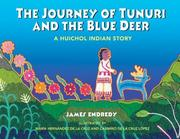 Cover of: The Journey of Tunuri and the Blue Deer