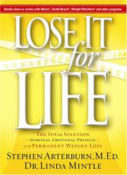 Cover of: Lose It for Life: the total solution-spiritual, emotional, physical-for permanent weight loss