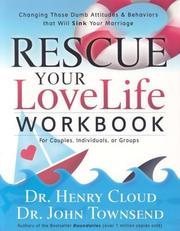 Cover of: Rescue Your Love Life, Workbook