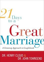 Cover of: 21 Days to a Great Marriage: A Grownup Approach to Couplehood
