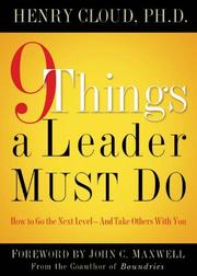Cover of: 9 things a leader must do: How to Go to the Next Level--And Take Others With You