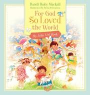 Cover of: For God So Loved the World: My John 3:16 Book
