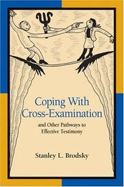 Cover of: Coping with cross-examination and other pathways to effective testimony