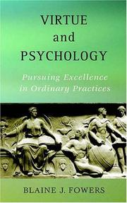 Cover of: Virtue And Psychology | Blaine J. Fowers