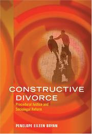 Cover of: Constructive Divorce: Procedural Justice And Sociolegal Reform (Law and Public Policy: Psychology and the Social Sciences) | Penelope Eileen Bryan