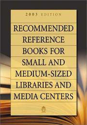 Cover of: Recommended Reference Books for Small and Medium-Sized Libraries and Media Centers 2003 (Recommended Reference Books for Small and Medium-Sized Libraries and Media Centers) | Libraries Unlimited