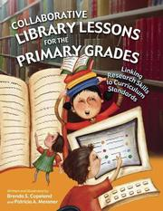 Cover of: Collaborative Library Lessons for the Primary Grades | Brenda S. Copeland