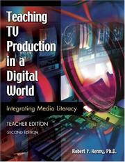 Cover of: Teaching TV production in a digital world | Kenny, Robert