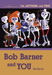 Cover of: Bob Barner and YOU (The Author and YOU)