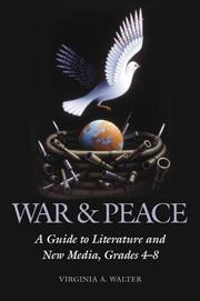 Cover of: War & Peace: A Guide to Literature and New Media, Grades 4-8 (Children's and Young Adult Literature Reference)