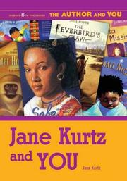Cover of: Jane Kurtz and YOU (The Author and YOU)