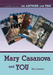 Cover of: Mary Casanova and YOU (The Author and YOU)