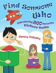 Cover of: Find Someone Who: Introducing 200 Favorite Picture Books