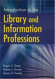 Cover of: Introduction to the library and information professions |
