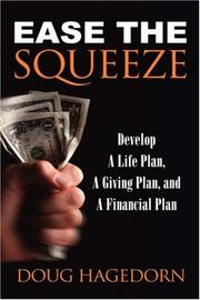 Cover of: Ease the Squeeze | Doug Hagedorn