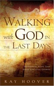 Cover of: Walking with God in the Last Days
