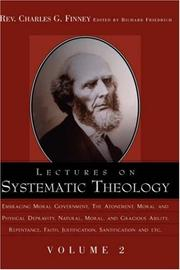 Cover of: Lectures on Systematic Theology Volume 2 | Charles Grandison Finney