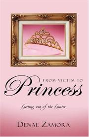 Cover of: From Victim to Princess | Pastor Denae Zamora