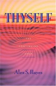Cover of: Thyself | Alex S. Hayes