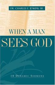 Cover of: When a Man Sees God | Sr. Charles E. Jenkins