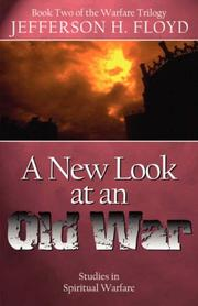 Cover of: A New Look At An Old War | Jefferson H. Floyd