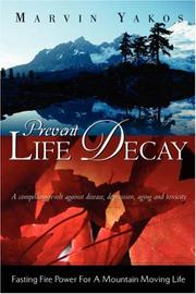 Cover of: Prevent Life Decay | Marvin Yakos