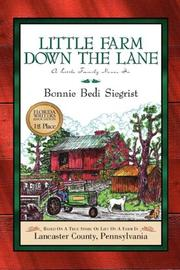 Cover of: Little Farm Down the Lane | Bonnie Bedi Siegrist