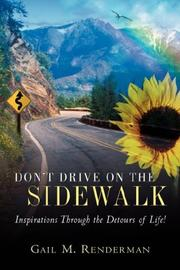 Cover of: Don't Drive on the Sidewalk | Gail M. Renderman