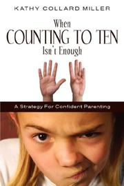 Cover of: When Counting to Ten Isn't Enough