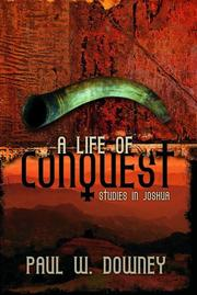 Cover of: A Life of Conquest | Paul W. Downey