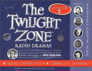 Cover of: The Twilight Zone Radio Dramas Cassette Collection 2
