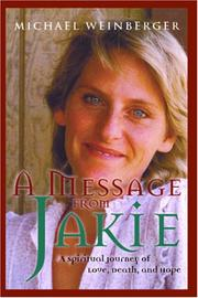 Cover of: A Message from Jakie | Michael Weinberger