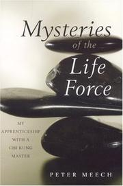 Cover of: Mysteries of the Life Force | Peter Meech