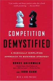 Cover of: Competition Demystified | Bruce Greenwald