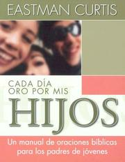 Cover of: Cada Día Oro Por Mis Hijos/every Day I Pray For My Teenager
