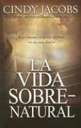 Cover of: La Vida Sobrenatural / the Supernatural Life