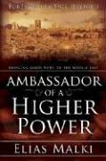 Cover of: Ambassador of a Higher Power | Elias Malki