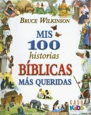 Cover of: Mis 100 Historias Biblicas Mas Queridas / My 100 Most Beloved Biblical Stories: My 100 Best-loved Bible Stories
