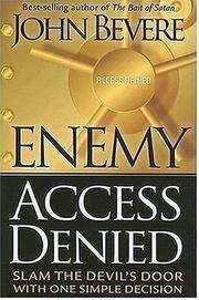 Cover of: Enemy Access Denied | John Bevere
