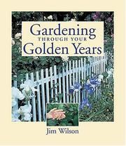 Cover of: Gardening Through Your Golden Years