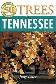 Cover of: 50 Great Trees for Tennessee (50 Great Plants for Tennessee Gardens) | Judy Lowe