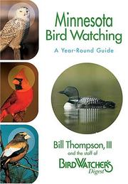 Cover of: Minnesota Bird Watching by Bill Thompson, The Staff of Bird Watcher's Digest