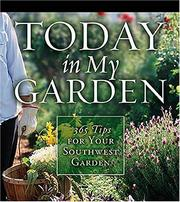 Cover of: Today in My Garden | Cool Springs Press