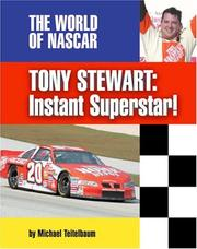 Cover of: Tony Stewart: Instant Superstar! (The World of Nascar)